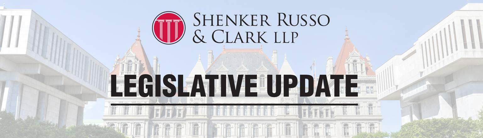 Shenker Russo and Clark LLP Legislative Update